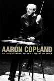 Aaron Copland and His World (eBook, PDF)