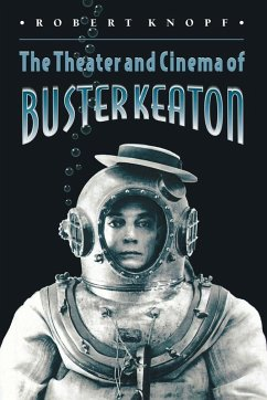 The Theater and Cinema of Buster Keaton (eBook,...