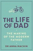 The Life of Dad (eBook, ePUB)