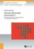 Grenzen ueberwinden durch Kultur? (eBook, PDF)