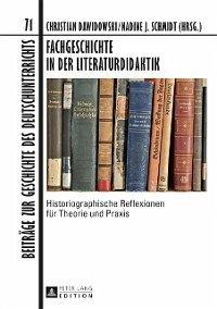 Fachgeschichte in der Literaturdidaktik (eBook, PDF)
