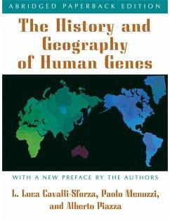 The History and Geography of Human Genes (eBook, PDF) - Cavalli-Sforza, Luigi Luca; Menozzi, Paolo; Piazza, Alberto