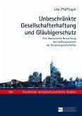 Unbeschraenkte Gesellschafterhaftung und Glaeubigerschutz (eBook, ePUB)