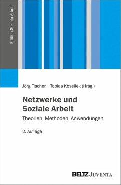 Netzwerke und Soziale Arbeit (eBook, PDF)