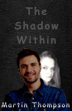 The Shadow Within (eBook, ePUB)