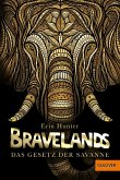 Das Gesetz der Savanne / Bravelands Bd.2 (eBook, ePUB)