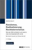 Rassismus, Radikalisierung, Rechtsterrorismus (eBook, PDF)