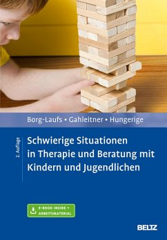 Schwierige Situationen in Therapie und Beratung mit Kindern und Jugendlichen (eBook, PDF) - Borg-Laufs, Michael; Gahleitner, Silke Birgitta; Hungerige, Heiko