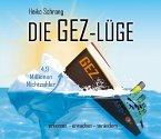 Die GEZ-Lüge, 1 Audio-CD
