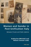 Women and Gender in Post-Unification Italy (eBook, PDF)