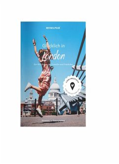 Glücklich in London