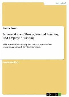 Interne Markenführung, Internal Branding und Employer Branding