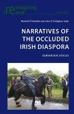 Narratives of the Occluded Irish Diaspora (eBook, PDF)