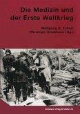 Die Medizin und der Erste Weltkrieg (eBook, PDF)