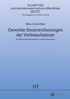 Gerechte Steuerentlastungen der Verbrauchsteuer (eBook, ePUB) - Chen, Wen-Chin