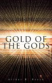 Gold of the Gods (eBook, ePUB)