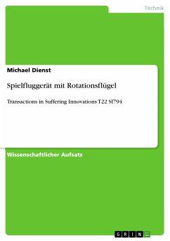 Spielfluggerät mit Rotationsflügel (eBook, PDF)