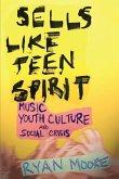 Sells like Teen Spirit (eBook, PDF)