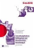 Interdisziplinaeres Kolloquium zur Geschlechterforschung II (eBook, ePUB)