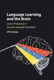 Language Learning and the Brain (eBook, ePUB)