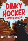 Dinky Hocker Shoots Smack! (eBook, ePUB)
