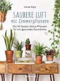 Saubere Luft mit Zimmerpflanzen (eBook, ePUB)