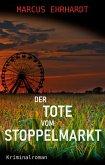 Der Tote vom Stoppelmarkt (eBook, ePUB)