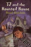 TJ and the Haunted House (eBook, ePUB)