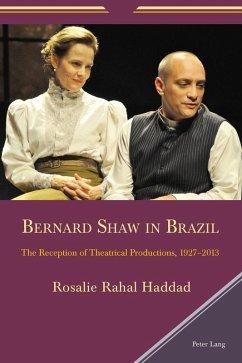 Bernard Shaw in Brazil (eBook, ePUB) - Haddad, Rosalie Rahal