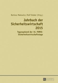 Jahrbuch der Sicherheitswirtschaft 2015 (eBook, ePUB)