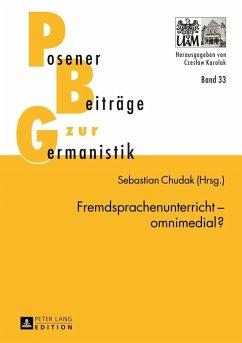 Fremdsprachenunterricht - omnimedial? (eBook, PDF)