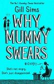 Why Mummy Swears (eBook, ePUB)