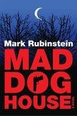 Mad Dog House (eBook, ePUB)