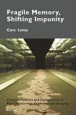 Fragile Memory, Shifting Impunity (eBook, PDF)