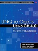 LINQ to Objects Using C# 4.0 (eBook, ePUB)