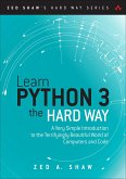Learn Python 3 the Hard Way (eBook, PDF)