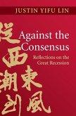 Against the Consensus (eBook, ePUB)