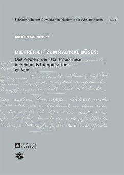 Die Freiheit zum radikal Boesen (eBook, ePUB) - Muransky, Martin