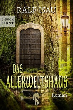 Das Allerweltshaus (eBook, ePUB) - Isau, Ralf