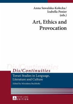 Art, Ethics and Provocation (eBook, ePUB)