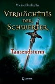 Tausendsturm / Vermächtnis der Schwerter Bd.1 (Mängelexemplar)