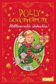 Polly Schlottermotz: Potzblitzverrückte Weihnachten! (Mängelexemplar)