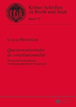 Question prioritaire de constitutionnalite (eBook, ePUB) - Preuler, Lukas