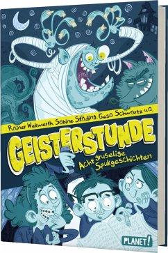 Geisterstunde (Mängelexemplar) - Wekwerth, Rainer; Leuther, Ralf; Städing, Sabine; Konrad, Bob; Schwartz, Gesa; Sonnleitner, Marco; Hainer, Lukas; Herden, Antje