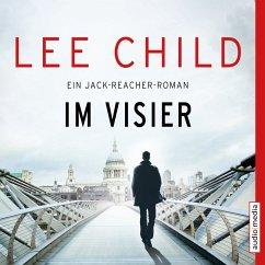 Im Visier / Jack Reacher Bd.19 (MP3-Download) - Child, Lee