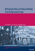 Reframing the History of Family and Kinship: From the Alps towards Europe (eBook, PDF)