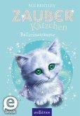 Zauberkätzchen - Ballerinaträume (eBook, ePUB)