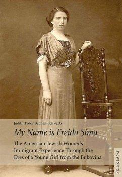 My Name is Freida Sima (eBook, ePUB) - Baumel-Schwartz, Judith Tydor