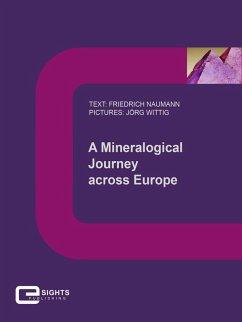 A Mineralogical Journey across Europe (eBook, ePUB) - Naumann, Friedrich