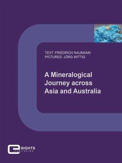 A Mineralogical Journey across Asia and Australia (eBook, ePUB) - Naumann, Friedrich